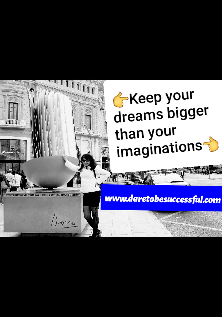 You can have and be everything. Just keep your dreams bigger than your imaginations. Vrushali Khedekar